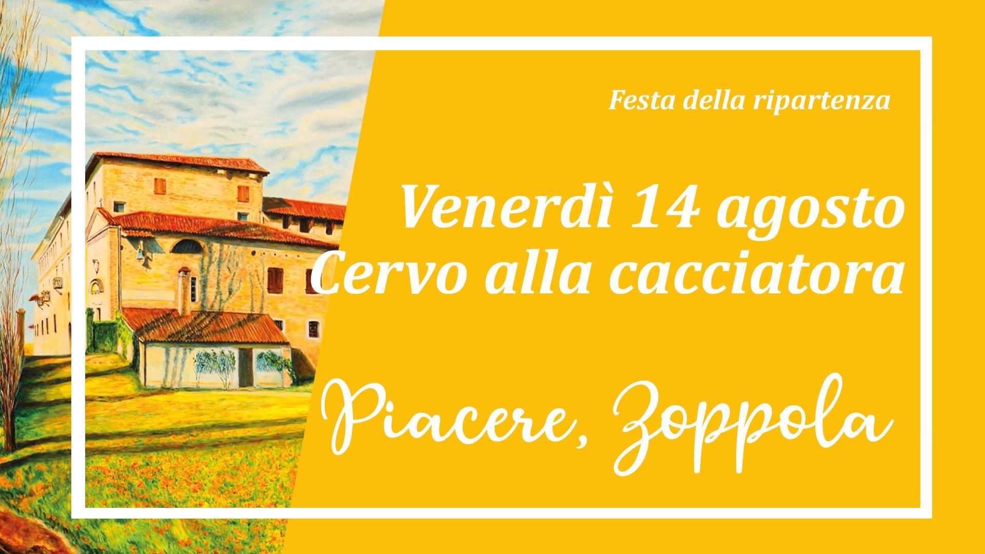 Venerdì 14 agosto il 9° Piacere, Zoppola!